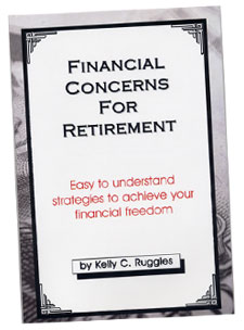 Financial Concerns for Retirement by Kelly C. Ruggles